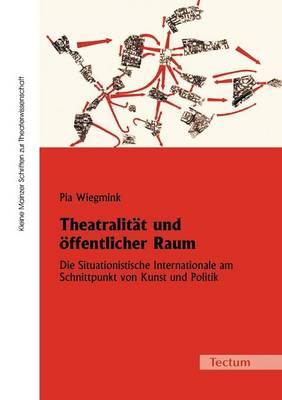 Theatralit T Und Ffentlicher Raum (Paperback)