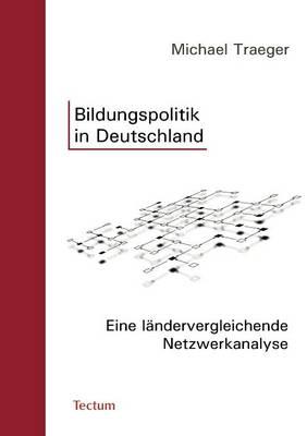 Bildungspolitik in Deutschland (Paperback)
