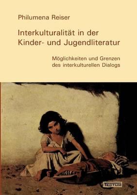 Interkulturalit T in Der Kinder- Und Jugendliteratur (Paperback)