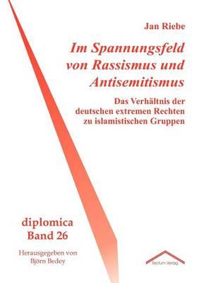 Im Spannungsfeld Von Rassismus Und Antisemitismus (Paperback)
