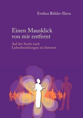 Einen Mausklick Von Mir Entfernt (Paperback)