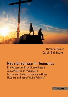 Neue Erlebnisse Im Tourismus (Paperback)
