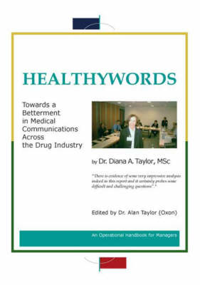 Healthywords: Towards a Betterment in Medical Communication Across the Drug Industry (Paperback)
