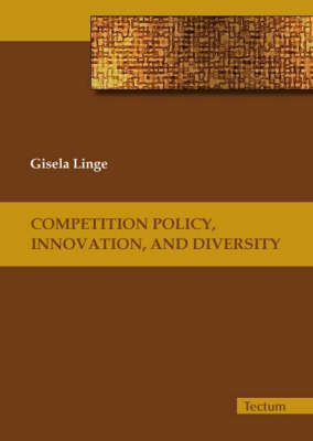 Competition Policy, Innovation, and Diversity (Paperback)
