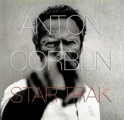 Anton Corbijn: Star Trak (Hardback)