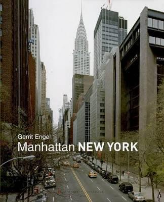 Gerrit Engel: Manhattan New York (Hardback)