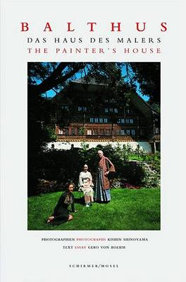 The Painter's House: Balthus at the Grand Chalet (Hardback)