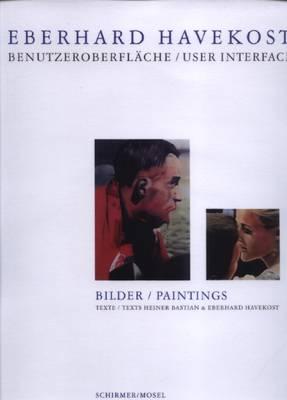 Eberhard Havekost: User Interface (Hardback)