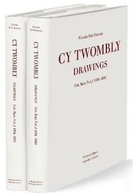Cy Twombly: Drawings: Catalogue Raisonne Vol. 2 1956 - 1960 (Hardback)