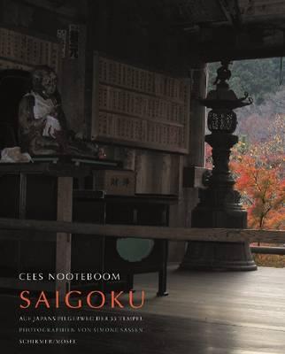 Saigoku - Pilgrimage of the 33 Temples, Photographs by Simone Sassen (Hardback)