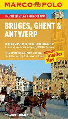 Bruges, Ghent & Antwerp Marco Polo Guide - Marco Polo Travel Guides