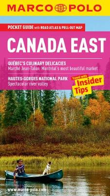 Canada East (Montreal, Toronto and Quebec) Marco Polo Pocket Guide - Marco Polo Travel Guides
