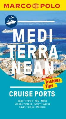 Mediterranean Cruise Ports Marco Polo Pocket Guide - with pull out maps - Marco Polo Pocket Guides (Paperback)