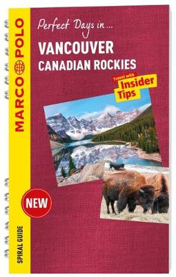 Vancouver & the Canadian Rockies Marco Polo Travel Guide - with pull out map (Spiral bound)