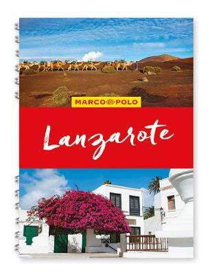 Lanzarote Marco Polo Travel Guide - with pull out map - Marco Polo Spiral Travel Guides (Spiral bound)