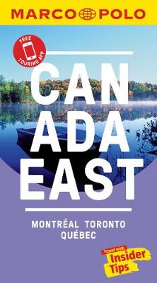 Canada East Marco Polo Pocket Travel Guide 2019 - with pull out map: Montreal, Toronto and Quebec - Marco Polo Travel Guides (Paperback)