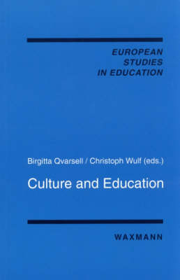 Culture and Education - European Studies in Education v. 16 (Paperback)