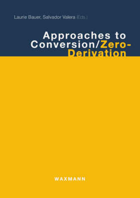 Approaches to Conversion/Zero-derivation (Paperback)