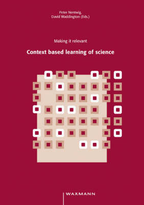 Making it Relevant: Context Based Learning of Science (Paperback)