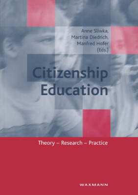 Citizenship Education: Theory, Research, Practice (Paperback)