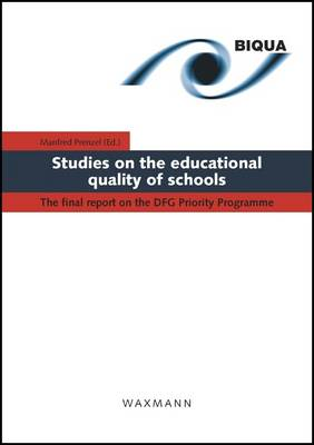 Studies on the Educational Quality of Schools: The Final Report on the DFG Priority Programme (Paperback)