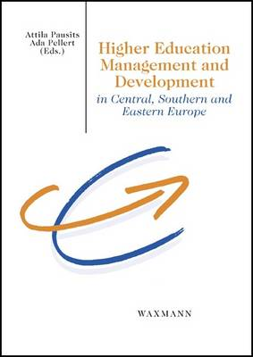 Higher Education Management and Development in Central, Southern and Eastern Europe (Paperback)