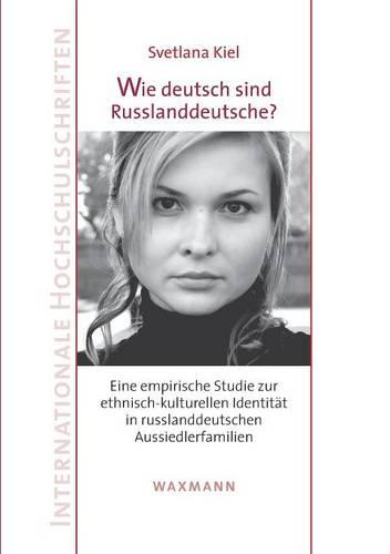 Wie Deutsch Sind Russlanddeutsche? (Paperback)