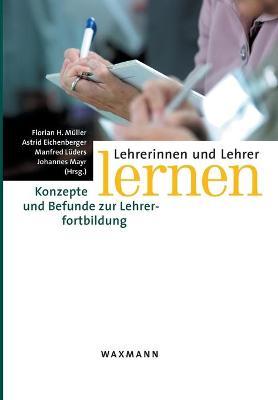 Lehrerinnen Und Lehrer Lernen (Paperback)