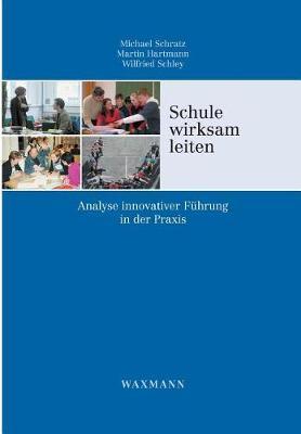 Schule Wirksam Leiten (Paperback)