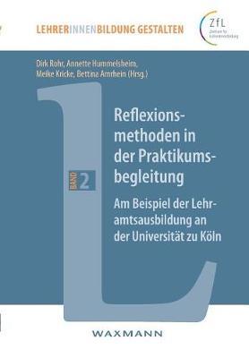 Reflexionsmethoden in Der Praktikumsbegleitung (Paperback)