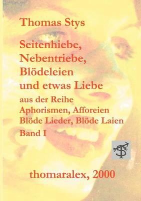 Seitenhiebe, Nebentriebe, Bl Deleien... (Paperback)