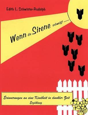 Wenn Die Sirene Schweigt... (Paperback)