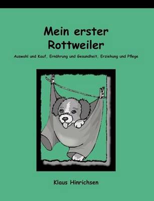 Mein erster Rottweiler (Paperback)
