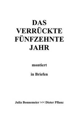 Das Verr Ckte F Nfzehnte Jahr (Paperback)