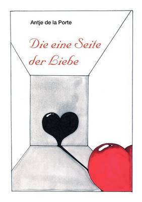 Die Eine Seite Der Liebe (Paperback)