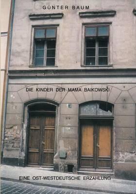 Die Kinder Der Mama Baikowski (Paperback)