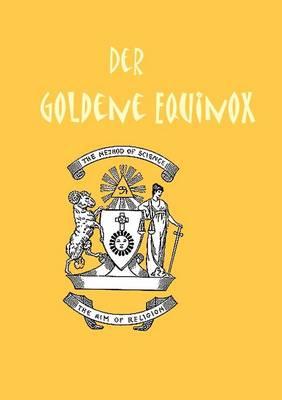 Der Goldene Equinox (Paperback)