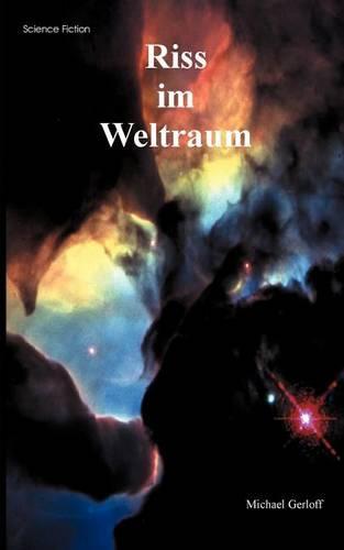 Riss Im Weltraum (Paperback)