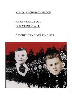 Hakenkreuz Am Schweinestall (Paperback)