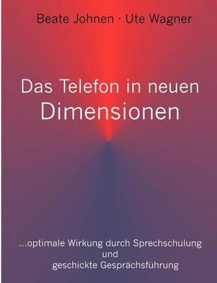 Das Telefon in Neuen Dimensionen (Paperback)