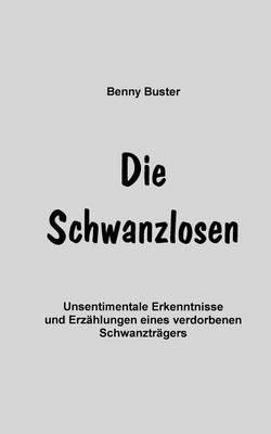 Die Schwanzlosen (Paperback)