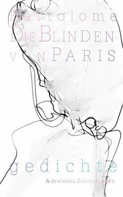 Die Blinden Von Paris Band I (Paperback)
