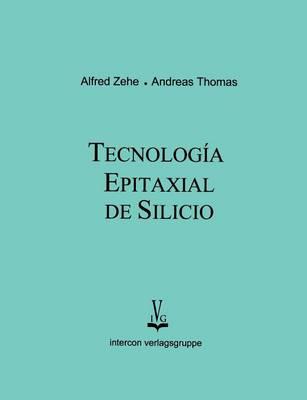 Tecnologia epitaxial de silicio (Paperback)