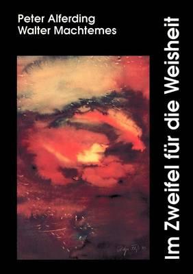 Im Zweifel Fur Die Weisheit (Paperback)