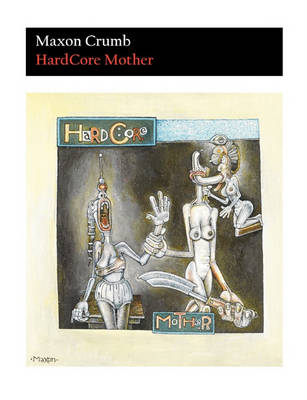 Hardcore Mother (Paperback)