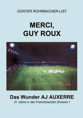Merci, Guy Roux (Paperback)