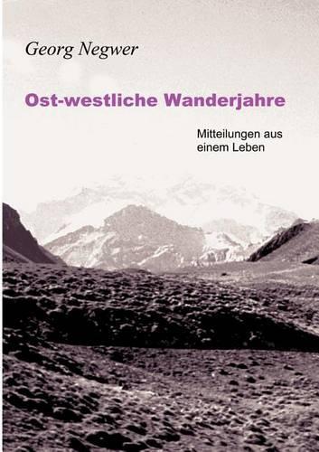 Ost-Westliche Wanderjahre (Paperback)