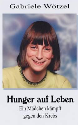 Hunger Auf Leben (Paperback)