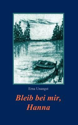 Bleib bei mir, Hanna (Paperback)