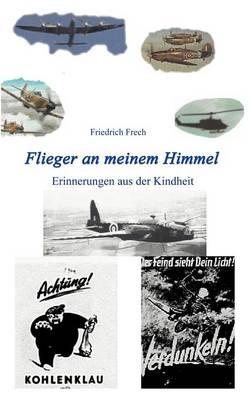 Flieger an meinem Himmel (Paperback)